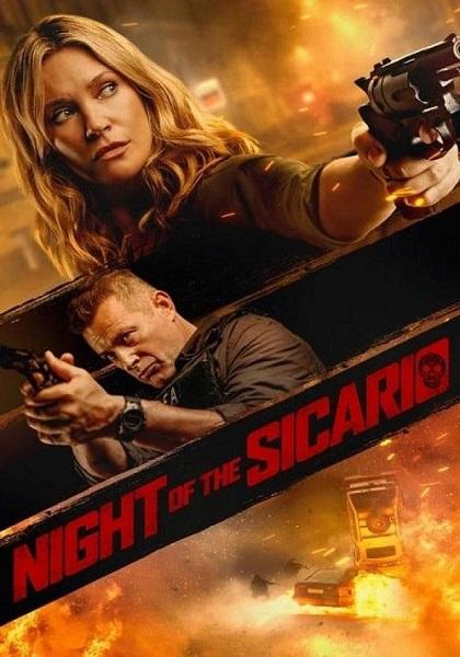 دانلود فیلم Night of the Sicario 2021
