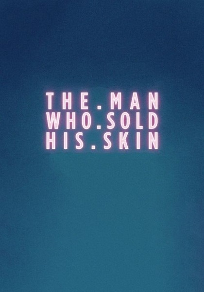 دانلود فیلم The Man Who Sold His Skin 2020